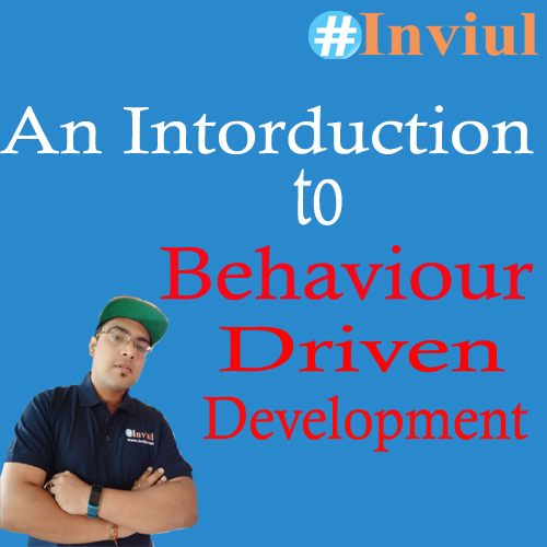 Behaviour Driven Development Inviul