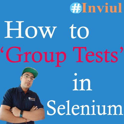 Group tests Selenium