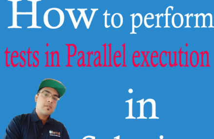 How to perform tests in parallel execution in Selenium?