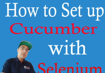 How to set up Cucumber with Selenium for Automation testing?