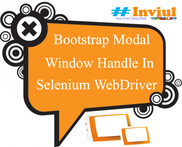 How To Handle Bootstrap Modal Window In Selenium WebDriver? | Inviul